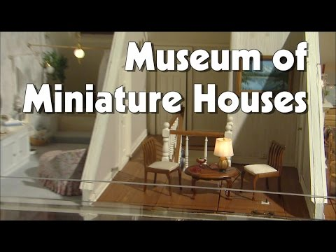 Museum of Miniature Houses | The Friday Zone | WTIU | PBS