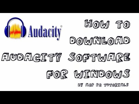 How to download audacity audio editor *latest version* *2.1,2* Windows 7/8/8.1/10/