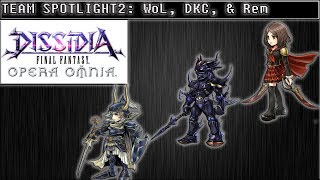Dissidia Final Fantasy: Opera Omnia TEAM SPOTLIGHT 2 WoL, DKC, & Rem