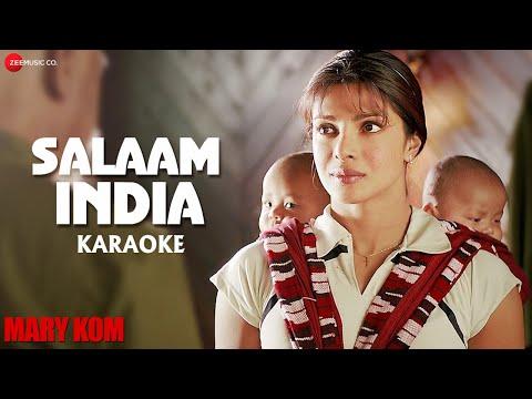 Salaam India Karaoke + Lyrics (Instrumental)   MARY KOM   Priyanka Chopra