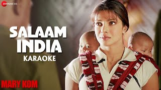 Salaam India Karaoke + Lyrics (Instrumental) | MARY KOM | Priyanka Chopra