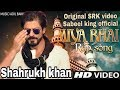 #MIYA BHAI Rap SRK Original song  #Hyderabadi Rap Song  | RUHAN ARSHAD    SABEEL KING ShahRukh khan