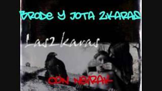 2KARAS con Neirak - Quien sabe lo que siento (letra)