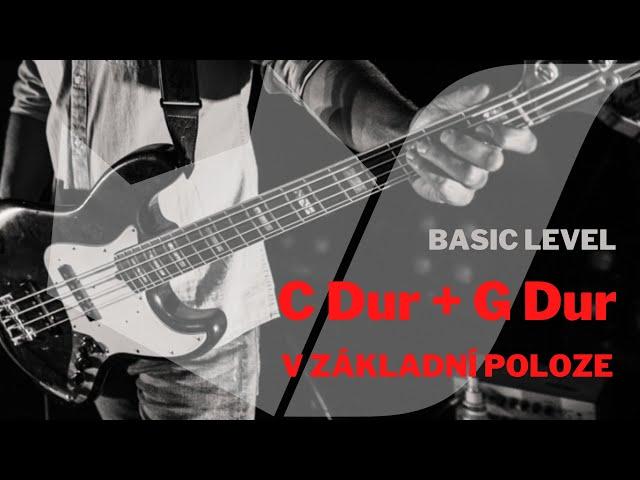 C Dur  a G Dur stupnice v základní poloze (basic level)