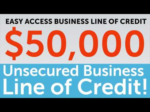 $50,000 Unsecured Business Line of Credit