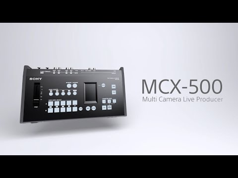 MCX-500 Promotion Video | Compact Switcher| Sony