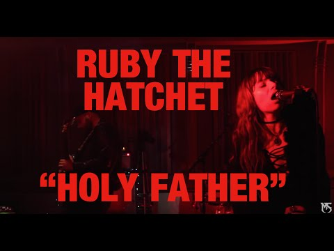 "RUBY THE HATCHET, ""Holy Father"" In-Studio Performance"