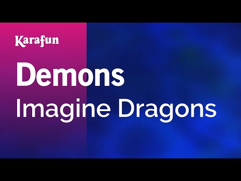 Karaoke Demons  Imagine Dragons *