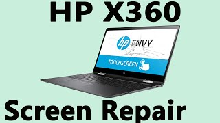 How to Replace the Screen on a HP Envy X360 Laptop