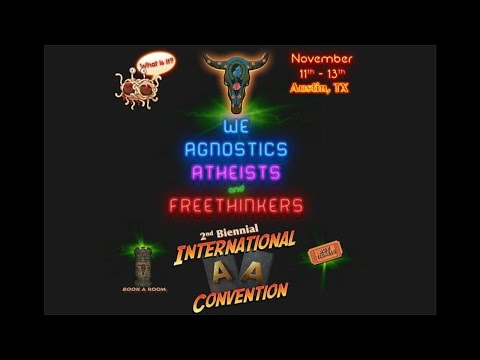 Episode 17: We Agnostics, Atheists and Freethinkers International AA Convention in Austin