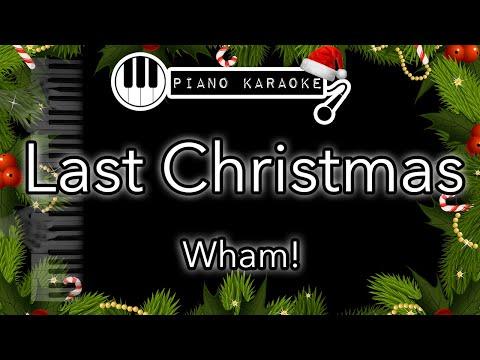Last Christmas -  Wham George Michael - Piano Karaoke