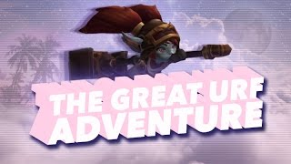 THE GREAT URF ADVENTURE