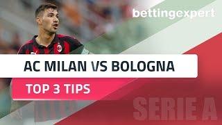Ac milan vs bologna betting expert tips