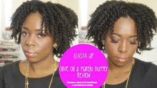 Elasta Qp Olive Oil And Mango Butter Review