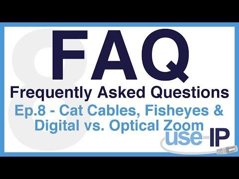 faq---episode-8---cat-cables,-fisheyes-&-digital-vs.-optical-zoom
