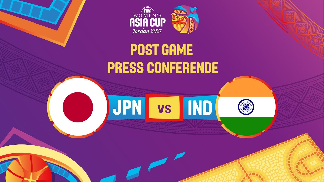 Japan v India - Press Conference   FIBA Women's Asia Cup 2021 - Division A