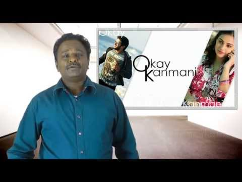 OK Kanmani Review - Oh Kathal Kanmani - Movie Review | Maniratnam | Tamil Talkies