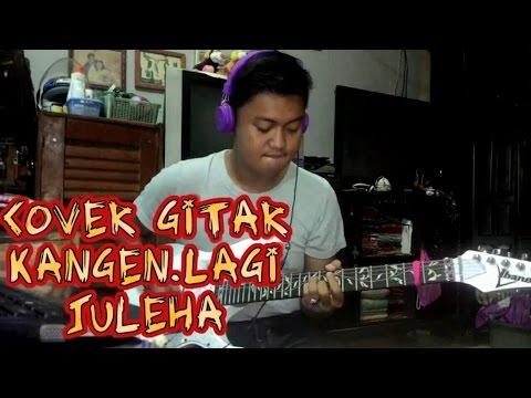 Kangen lagi - Juleha (Guitar)