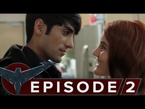 Nightwing: The Series - Episode 2 [Origins]