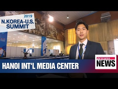 Hanoi International Media Center gears up for second N. Korea-U.S. summit