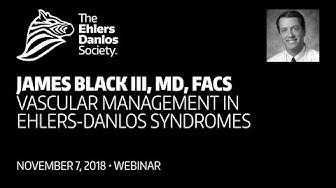James Black - Vascular Management in Ehlers-Danlos Syndromes