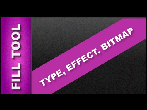 How to Use the Fill Tool, Fill Type, Fill Effect, & Bitmap