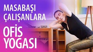 Masabaşı Çalışanları için Ofis Yogası