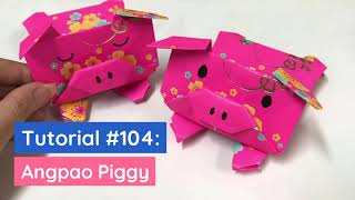 DIY Angpao Piggy Tutorial 新年紅包摺紙小豬豬 | The Idea King Tutorial #104