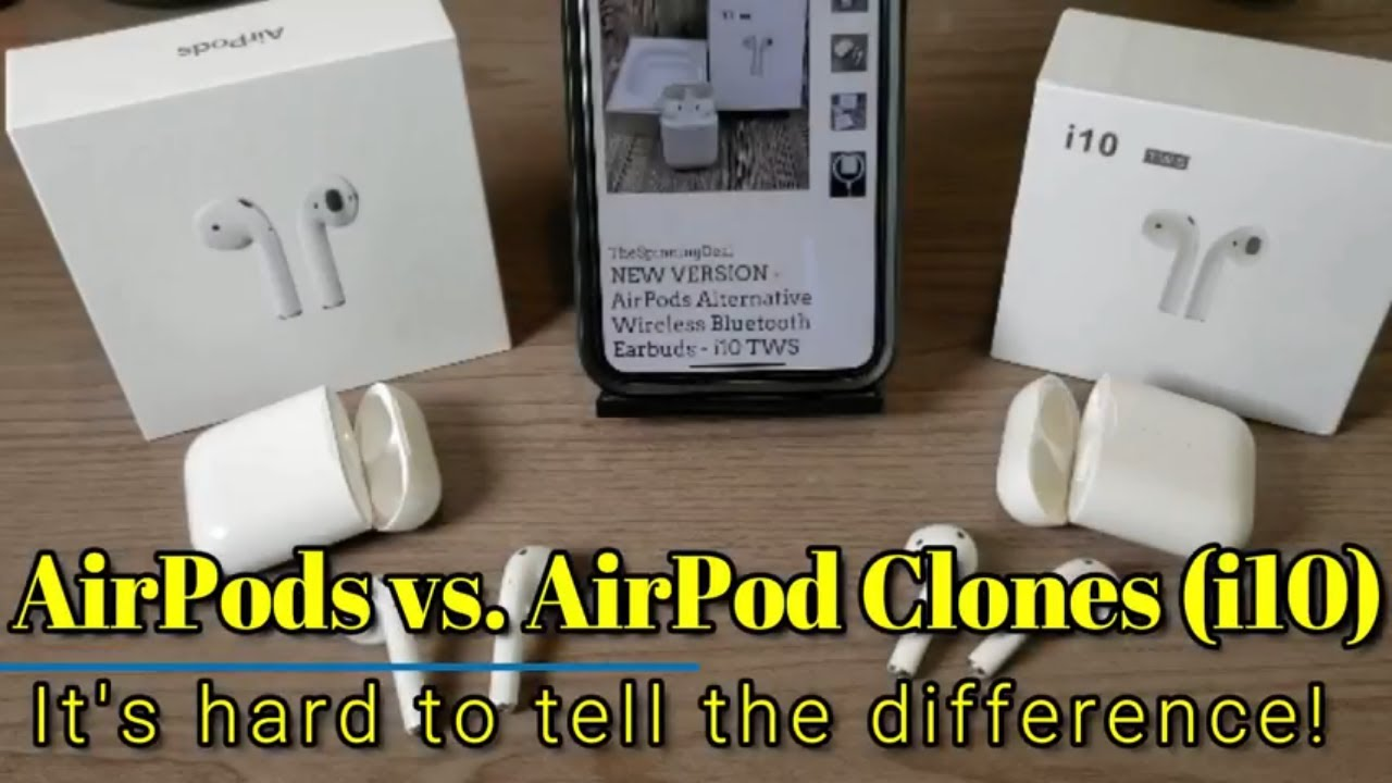 Apple AirPods vs  AirPod Clones (i10 TWS) A detailed comparison!