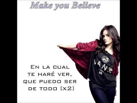 Make you Believe - Lucy Hale (Español)