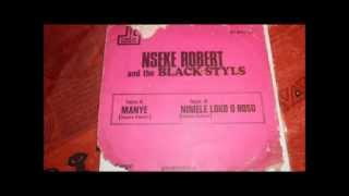 Nseke Robert and the Black Styls - nimele loko o boso (Disques cousin 1977)