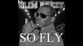 "Slim Beezy ""So Fly"" Feat. Usher and Tinie Produced. By Slim Beezy"