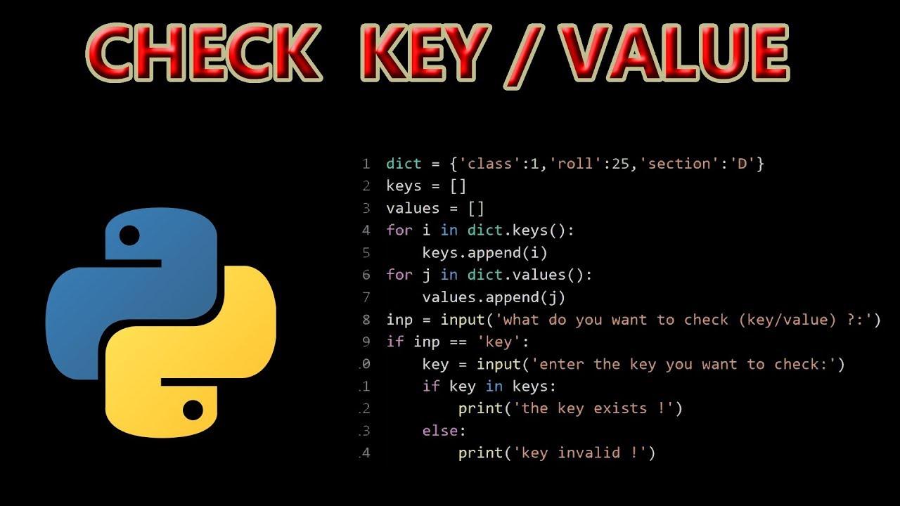 Check the presence of a Key/Value in a Dictionary   Python Program    Codinity