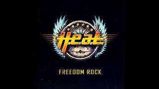H.E.A.T – Freedom Rock (Full Album)