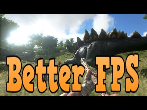 how to get better fps on ark