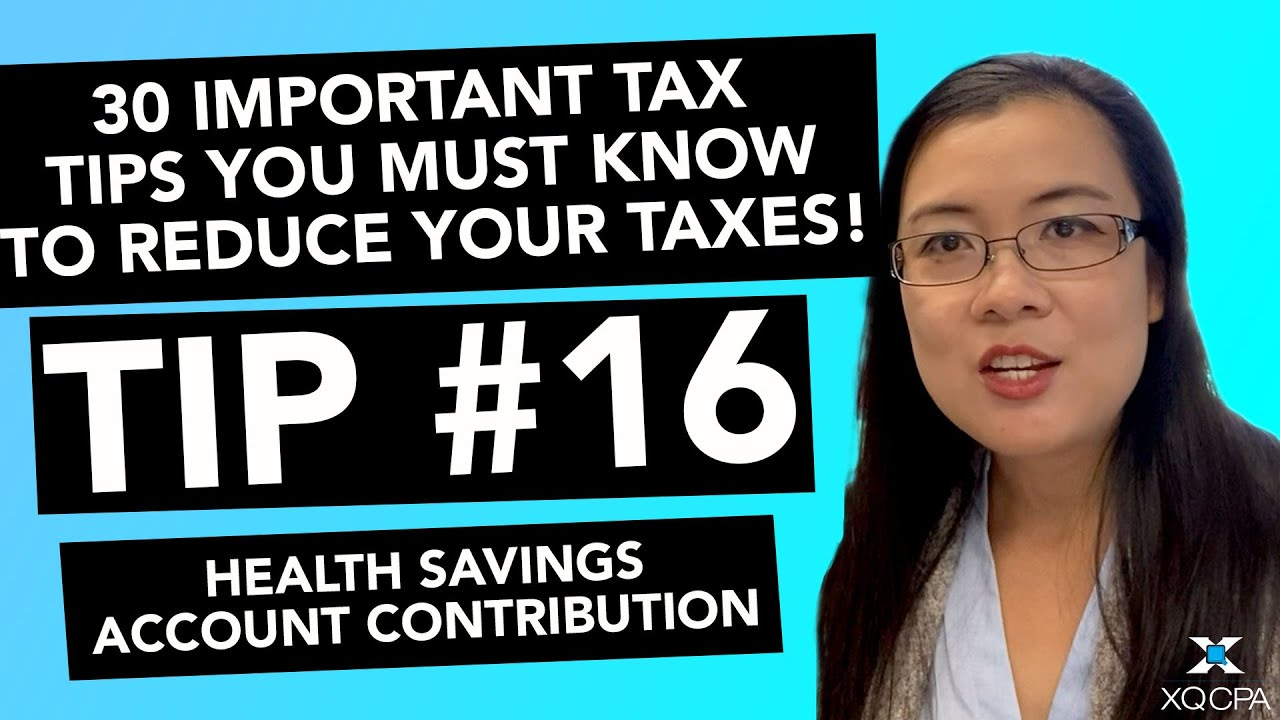 30 Important Tax Tips You Must Know to Reduce Your Taxes! - #16 Health Savings Account
