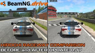 BeamNG.drive - Hirochi Raceway Comparison - Before and After Upate 0.17