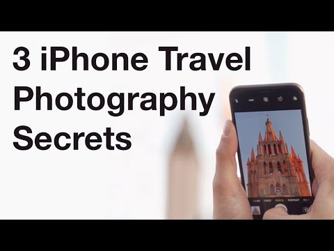 3 Secrets For Taking Incredible iPhone Travel Photos