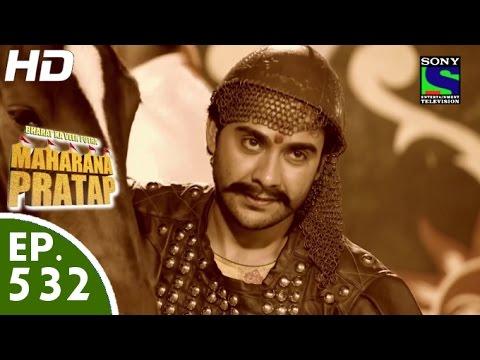 Bharat Ka Veer Putra Maharana Pratap - महाराणा प्रताप - Episode 532 - 30th November, 2015