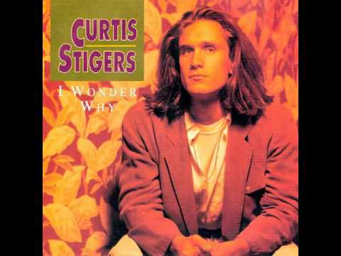 Curtis Stigers  I Wonder Why