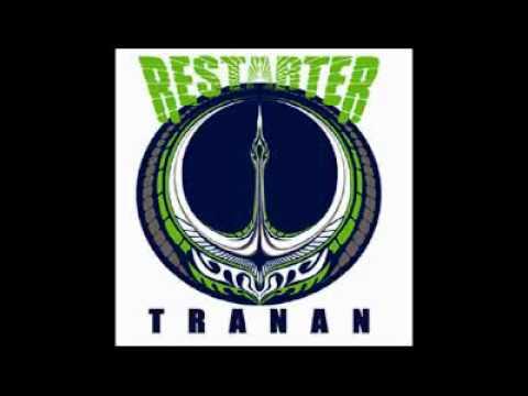 Tranan - Restarter