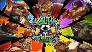 "Hooligans ""The Bravest"" - Universal - HD Gameplay Trailer"