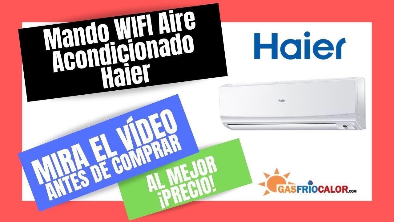 Mando wifi aire acondicionado haier precios youtube for Aire acondicionado haier precios