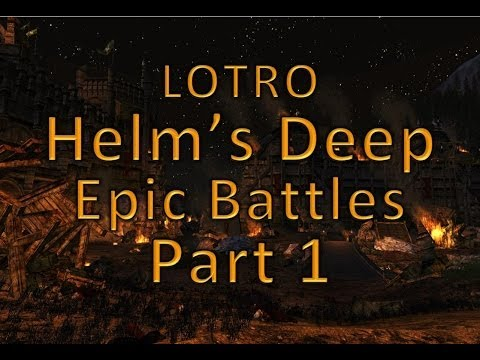 HELM'S DIKE EPIC BATTLE - LOTRO Helm's Deep Beta