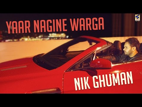 Forever Hit Punjabi Songs 2016 ● Yaar Nagine Warga ● Nik Ghuman ● Audio ● Punjabi songs 2016