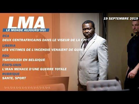LMA   Le Monde Aujourd'hui du 19 septembre 2019: CPI, RDC, Etats-Unis, Burkina Faso, Belgique