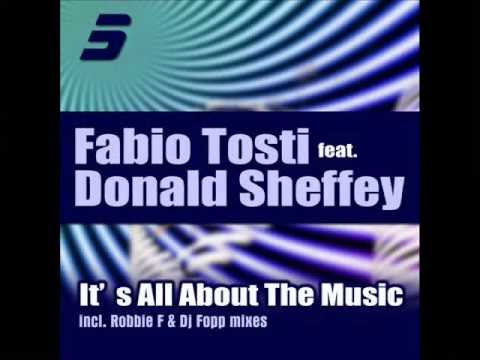 Fabio Tosti feat Donald Sheffey (It's All About The Music) Fabio Tosti Under Club Mix