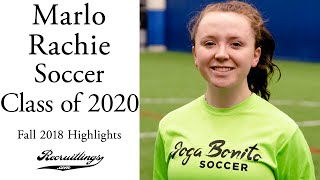 Marlo Rachie Soccer | Forward Midfielder | Class of 2020 Fall 2018 ⚽