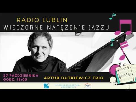 "Artur Dutkiewicz Trio - ""Traveller"" LIVE, Radio Lublin"