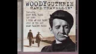Woody Guthrie - Buffalo Skinners